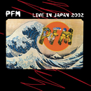 Live In Japan 2002/Premiata Forneria Marconi
