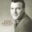 Looking Back/Eddy Arnold