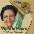 Lo Mejor de lo Mejor de RCA Victor/Toña La Negra