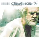 A Whole Lot Of Nothing/Clawfinger