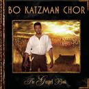 The Gospel Book/Bo Katzman Chor