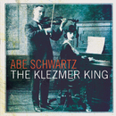The Klezmer King/Abe Schwartz
