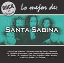 Rock en Español - Lo Mejor de Santa Sabina/Santa Sabina