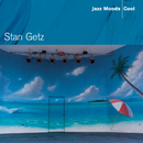 Jazz Moods - Cool/Stan Getz