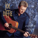 In Another World/Joe Diffie