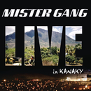 Live In Kanaky/Mister Gang