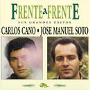 Frente A Frente/Carlos Cano - Jose Manuel Soto