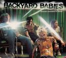 Making Enemies Is Good/Backyard Babies