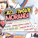 Old Parade/Gianni Morandi