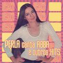 Perla Canta Abba E Outros Sucessos Dance/Perla