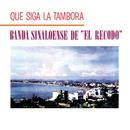 Que Siga La Tambora/Banda Sinaloense el Recodo de Cruz Lizárraga