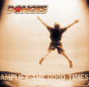 Amplify The Good Times/Donots
