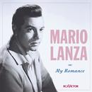 My Romance/Mario Lanza