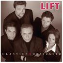 Classics & Unplugged/Lift