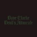 Devil's Advocate/Dave Clarke
