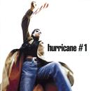 Hurricane #1/Hurricane #1