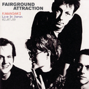 Live in Japan/Fairground Attraction