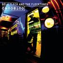 Outbound/Béla Fleck & The Flecktones