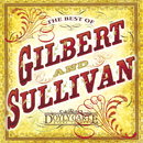The Best of Gilbert & Sullivan/D'Oyly Carte Opera Company