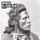 All In My Head/Kosheen