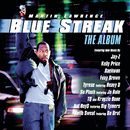 Blue Streak - The Album/Blue Streak (Motion Picture Soundtrack)