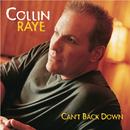 Can't Back Down/Collin Raye