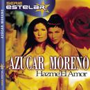 Hazme El Amor/Azucar Moreno