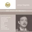 RCA 100 Anos De Musica - Segunda Parte/Jorge Negrete