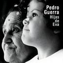 Hijas De Eva/Pedro Guerra