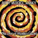 The Love Of Hopeless Causes/New Model Army