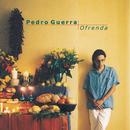 Ofrenda/Pedro Guerra