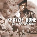 Thug On Da Line/Krayzie Bone