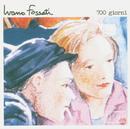 700 Giorni/Ivano Fossati and Oscar Prudente