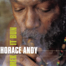Mek It Bun/Horace Andy