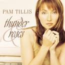 Thunder & Roses/Pam Tillis