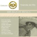 RCA 100 Anos De Musica - Segunda Parte/Yolanda del Río