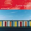 Jazz Moods - Hot/Freddie Hubbard