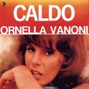 Caldo/Ornella Vanoni