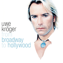 From Broadway To Hollywood/Uwe Kröger