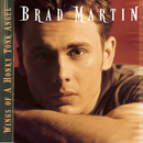 Wings Of A Honky Tonk Angel/Brad Martin