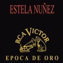 Epoca De Oro/Estela Núñez