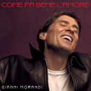 Come Fa Bene L'Amore/Gianni Morandi