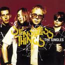 The Singles/Senseless Things