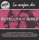 Rock En Español - Lo Mejor De Botellita De Jerez/Botellita de Jerez