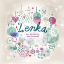 All My Bells Are Ringing/Lenka