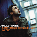 Sometimes Right Sometimes Wrong/Mickey Harte