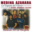 La Esquina Del Viento Y Otros Grandes Éxitos/Medina Azahara