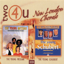 Two4U: The Young Messiah/The Young Schubert/The New London Chorale