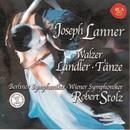 Lanner: Waltzes/Robert Stolz