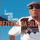 Bezerra da Silva - O Partido Alto do Samba/Bezerra Da Silva